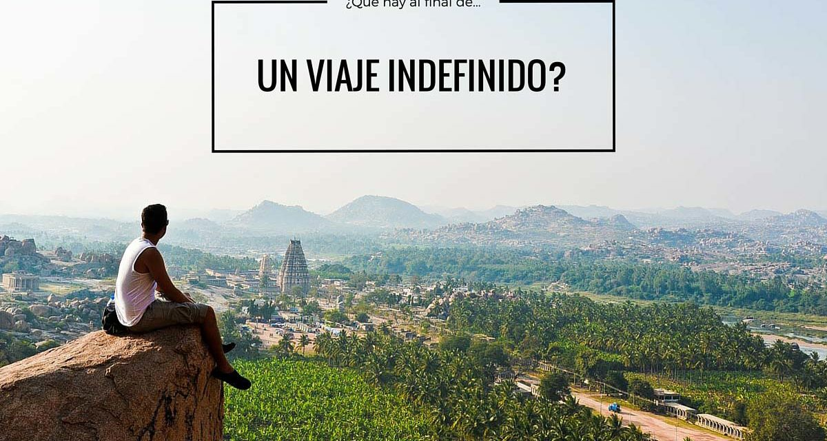 ¿Qué hay al final de un Viaje Indefinido?