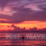 5 reasons why I suffer from the post travel blues