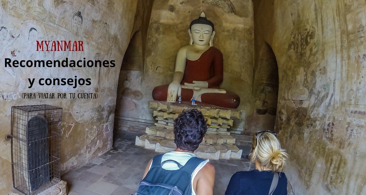 Recomendaciones y consejos para visitar Myanmar