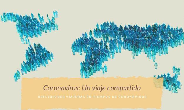 Coronavirus: Un viaje compartido